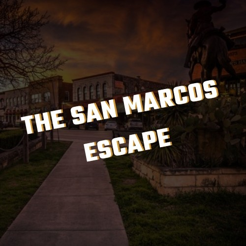 The San Marcos Escape (1)